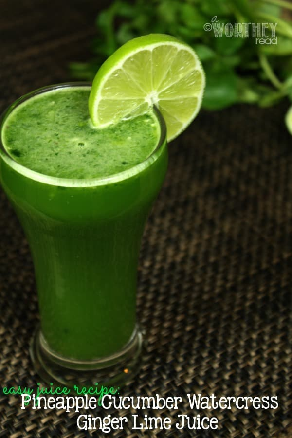 Easy Juice Recipes: Pineapple Cucumber Watercress Ginger Lime Juice