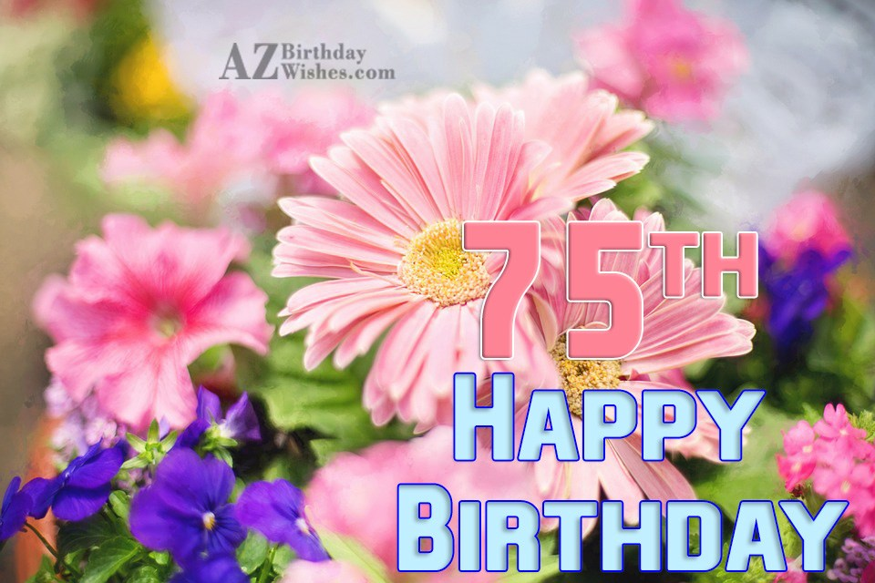 Funny 75th Birthday Wishes