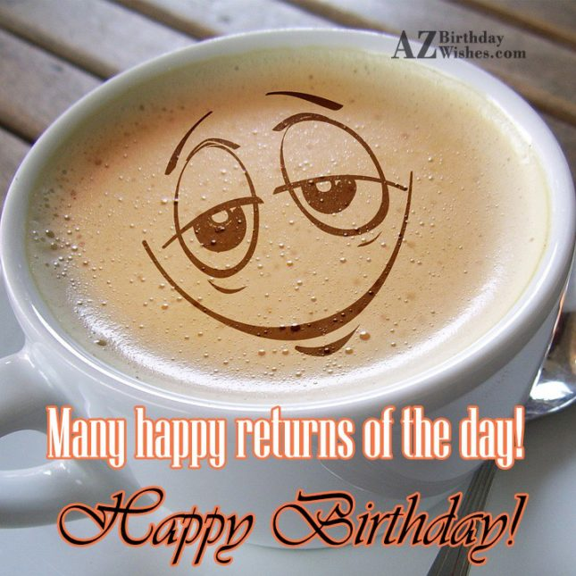 Birthday Greeting With A Sleepy Emoticon Made In Coffee