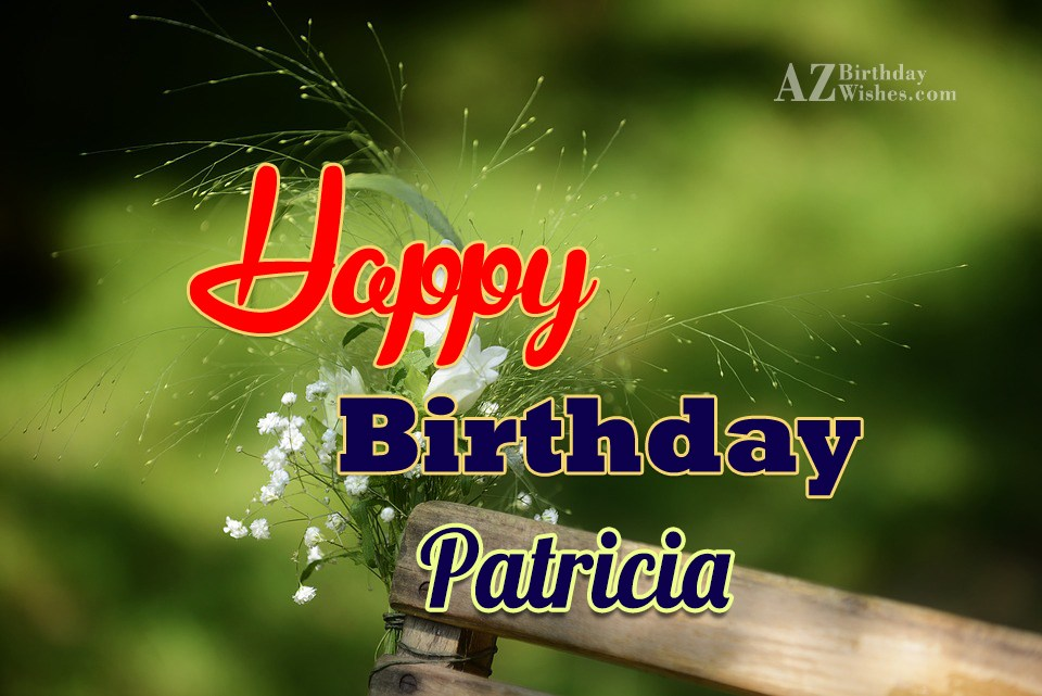 Happy Birthday Patricia Funny