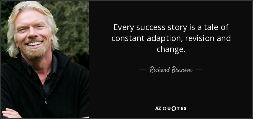 Richard Branson Quote Every Success Story Is A Tale Of