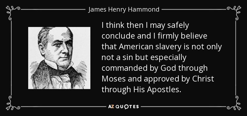 James Henry Hammond Slavery