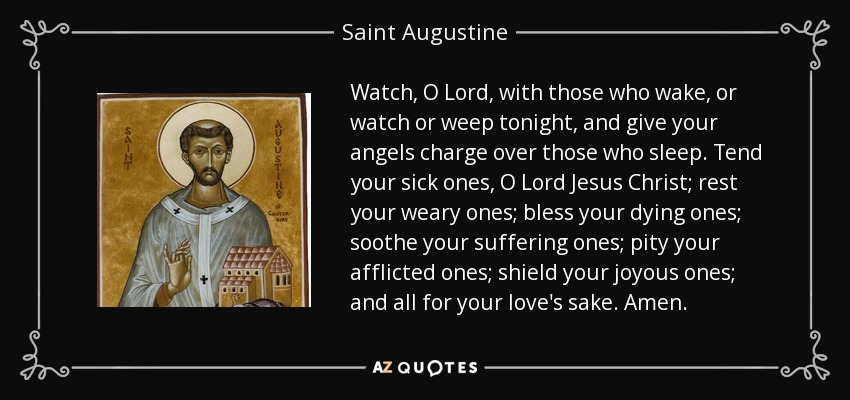 Saint Augustine Quote Watch O Lord With Those Who Wake