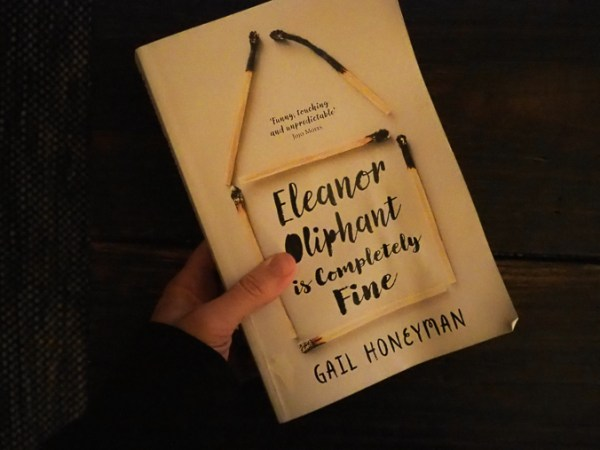 BabyMac Book Club  Eleanor Oliphant is Completely Fine  The     Another debut novel  this time from Gail Honeyman  who incidentally  discovered she could write from a writing competition and is in her 40s  I  loved every
