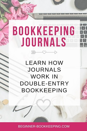 What Are Bookkeeping Journals And Entries