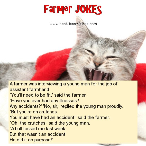 Farmer Jokes: A farmer was inter...