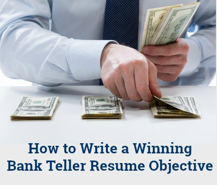 Bank Teller Resume Objective Bank Teller Resume Objective Examples