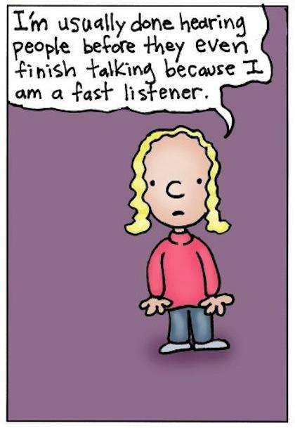 Humorous Listening Quotes. QuotesGram