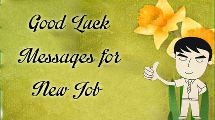 Best Wishes New Job Messages