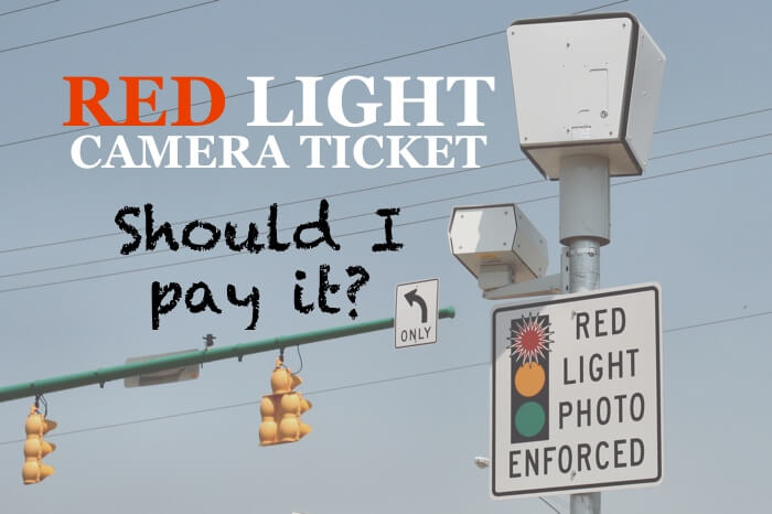 Should I Pay My Red Light Camera Ticket?