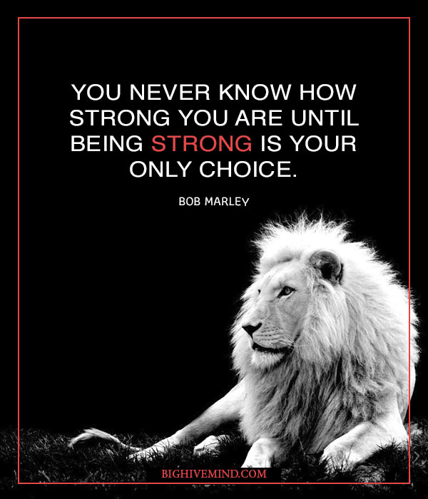 How Know Bob Strong Being You Strong You Until Have You Are Never Only Mar Choice