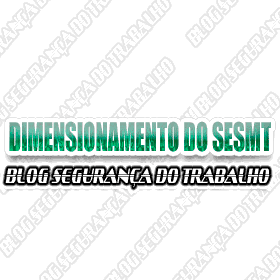 Dimensionamento do SESMT (NR 04)