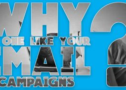 Why Does No One Like Your Email Campaigns?