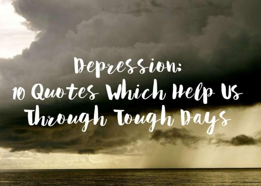 Depression  10 Quotes Which Help Us Through Tough Days depression 10 quotes which help us through tough
