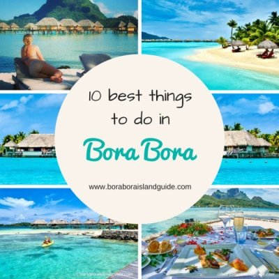 Best Things To Do In Bora Bora: Vacation Activities ...