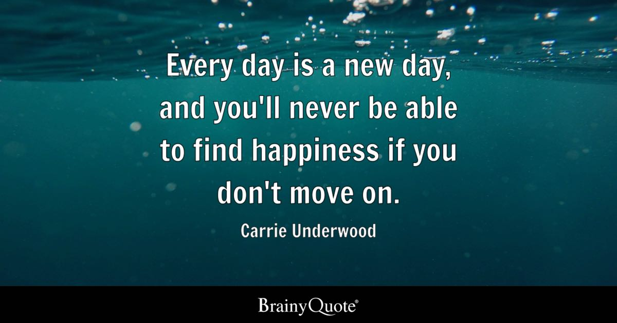 Every Day Is A New Day And You Ll Never Be Able To Find