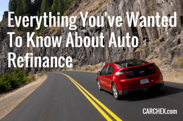 Everything You ve Wanted To Know About Auto Refinance Everything You ve Ever Wanted To Know About Auto Refinance