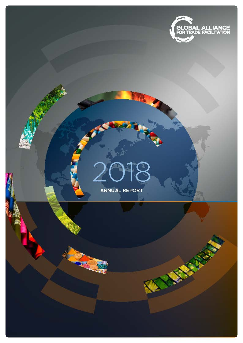 Global Alliance for Trade Facilitation Annual Report 2018 ...