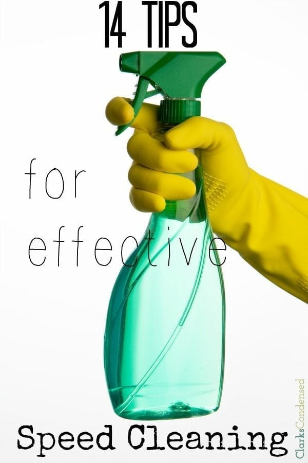 Cleaning can be a daunting task. However, there are a few things you can do to make cleaning go faster! Here are 14 tips for effective speed cleaning to make your life a little less hectic.