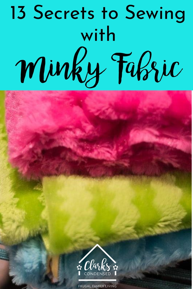 Secrets to sewing with minky fabric / minky sewing tips / minky fabrics / sewing tips #sewing #minky #blankets #babyblankets #sew  via @clarkscondensed