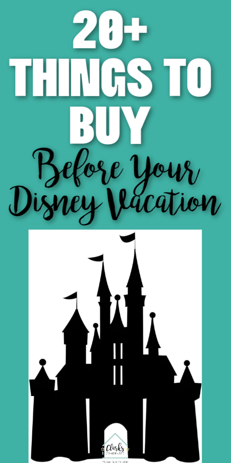 Are you going on a Disney vacation? Then you HAVE to make sure you consider buying these things before you go! It will make for a much more fun and a cheaper Disney vacation.  via @clarkscondensed