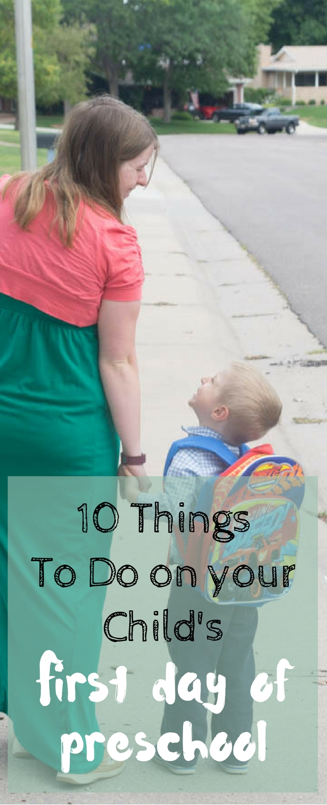 10 Things to do On your Child's First Day of Preschool via @clarkscondensed