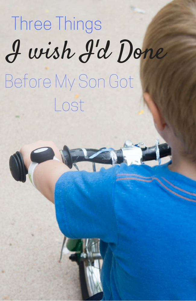 Three Things I wish I had Done Before My Son Got Lost via @clarkscondensed