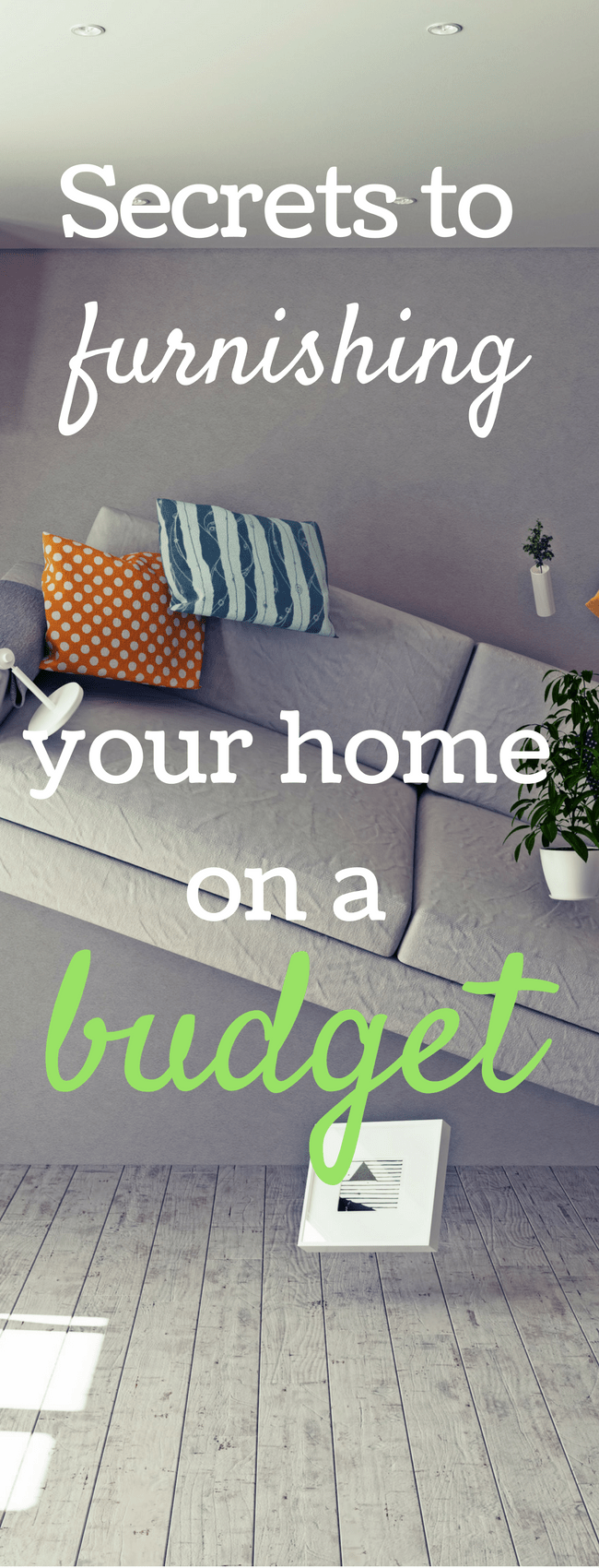 Secrets to furnishing your home on a budget! via @clarkscondensed