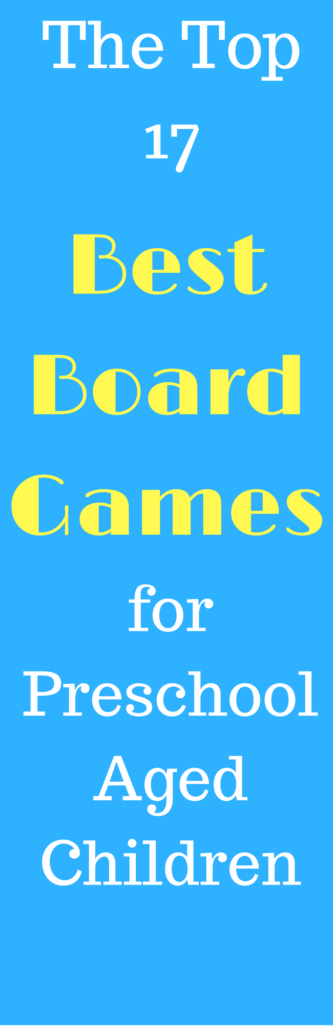 17 Of the BEST Board games for preschoolers that your child will LOVE! via @clarkscondensed