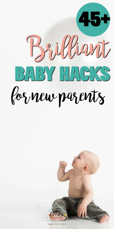 45+ Brilliant Baby Hacks for New Parents / Parenting Hacks / Newborn Care / Parent Hacks / Baby Hacks / Newborn Tips / Tips for Newborns / Diaper via @clarkscondensed