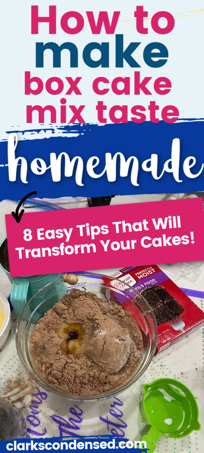 How to Make a Cake Mix Taste Homemade / Cake Mix / Homemade Cake / Kitchen Hacks / COoking Hacks / Baking via @clarkscondensed