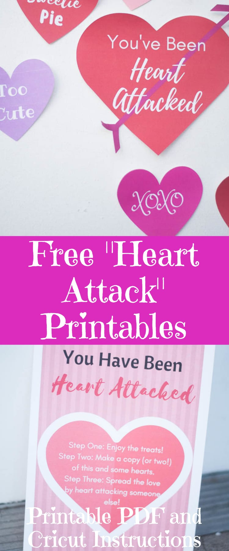 Free Heart Attack Printables / Valentine's Day Printable / Love Printables / Cricut Hearts / Cricut Valentine's Day via @clarkscondensed