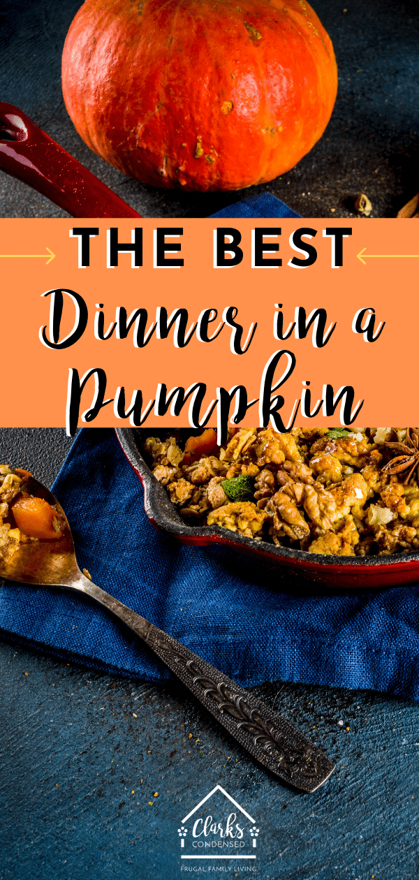 Dinner in a pumpkin is a delicious and fun Halloween tradition. This recipe is one of our favorites! Dinner in a Pumpkin / Dinner in a Pumpkin Recipe / Halloween Recipe / Pumpkin Dinner Recipes #halloween #Halloweenrecipes #Halloweendinner #pumpkinrecipes via @clarkscondensed