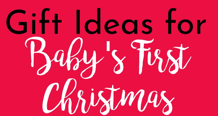 Gifts for Baby at Christmas