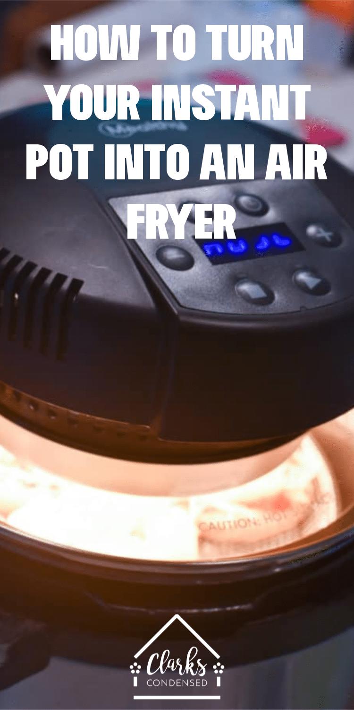 Air Fryer into Instant Pot / INstant Pot / Air Fryer Recipes / Instant Pot  via @clarkscondensed