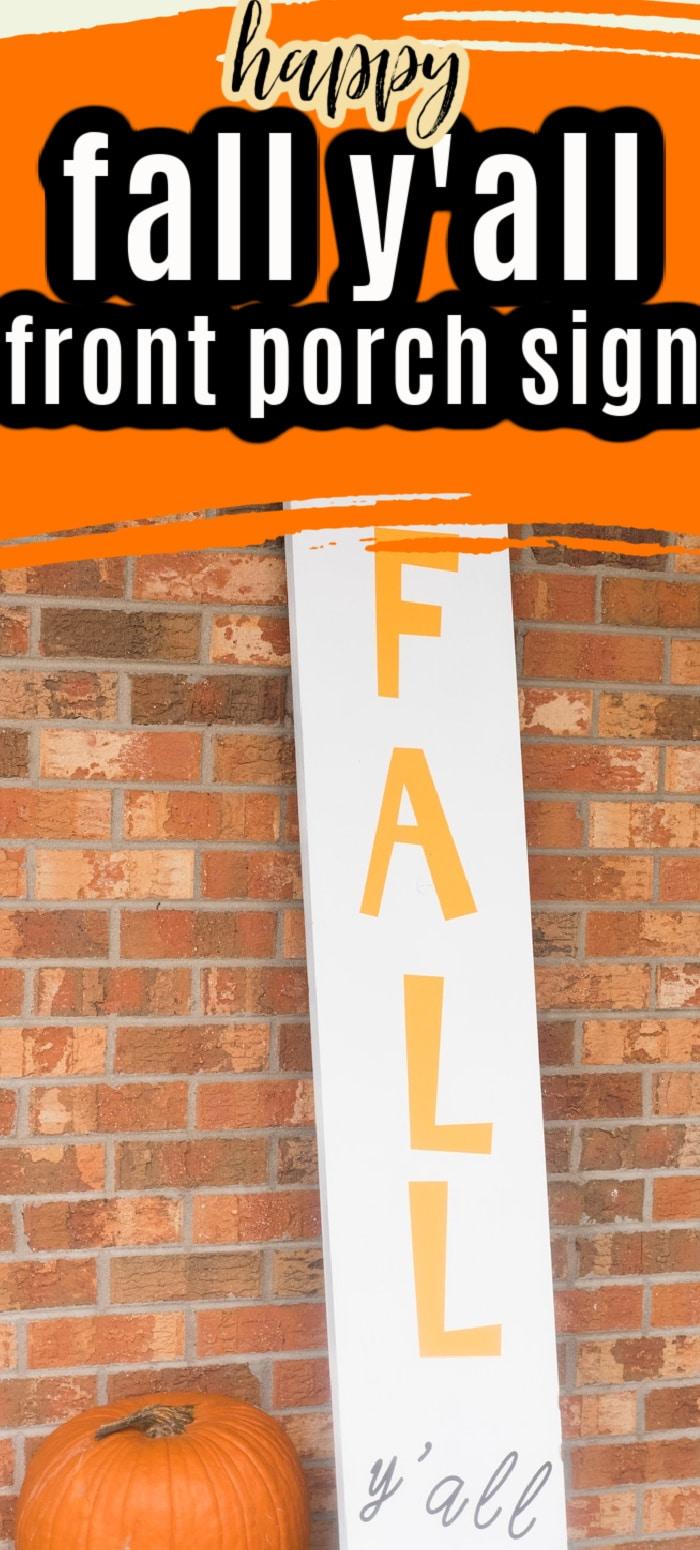 """A fun and festive """"Happy Fall Y'all"""" Front Porch Sign! #CricutMade #CricutCrafts #CricutExploreAir2 via @clarkscondensed"""