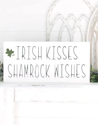 Irish kisses sign for St. Patricks Day Decor