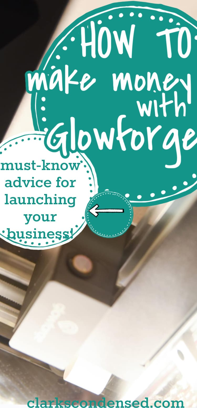 Is it possible to make money with your Glowforge? Should you consider starting a Glowforge-based business? This post goes overall you need to know to decide if it's right for you and how to get started! via @clarkscondensed