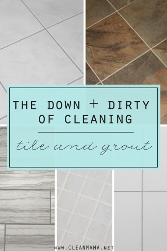 The Down and Dirty of Cleaning Tile and Grout   Clean Mama The Down   Dirty of Cleaning Tile and Grout   Clean Mama