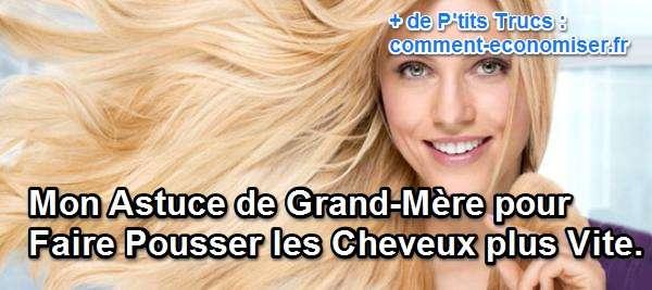 Mon Astuce De Grand M 232 Re Pour Faire Pousser Les Cheveux