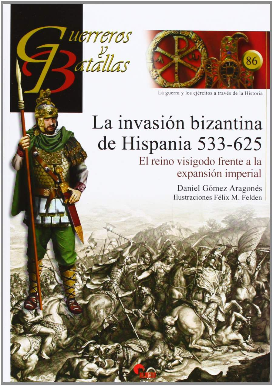 La invasión bizantina de Hispania (533-625) Book Cover