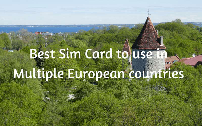 Best Sim Card to use in Multiple European countries   Contented     Best Sim Card to use in Multiple European