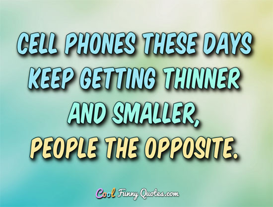 Funny Quotes And About Sayings Phones