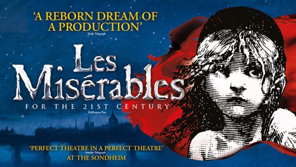 Les Mis    rables   Book tickets direct with Delfont Mackintosh Theatres Les Mis    rables and The Soho Hotel Meal Package
