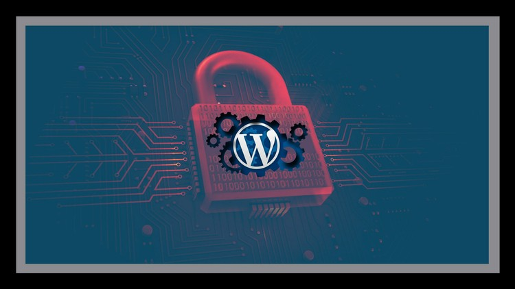 Wordpress Security Master Class Protect Your Business