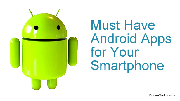 Must Have Android Apps for Your Smartphone-001