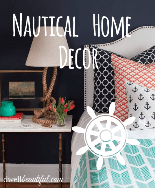 Nautical Home Decor   Dwell Beautiful nautical home decor