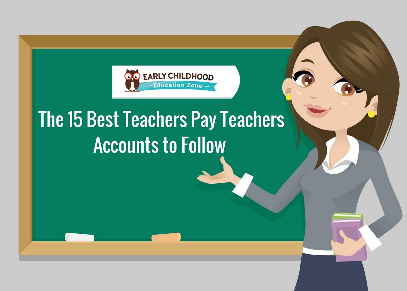 The 15 Best Accounts to Follow on Teachers Pay Teachers ...