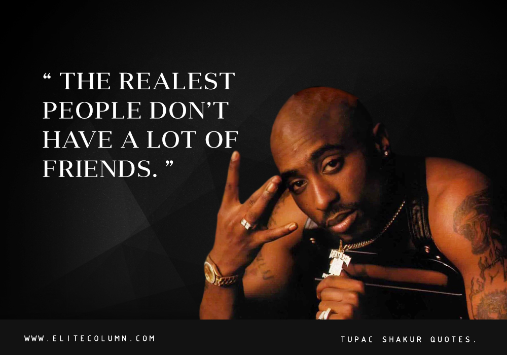 11 Tupac Shakur Quotes To Inspire You To Fight Back ...