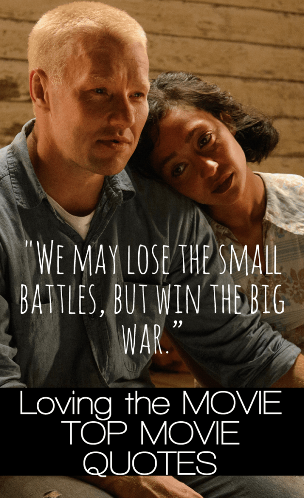 Loving Movie Quotes   TOP LIST of the BEST LINES from the film  Loving Movie Quotes